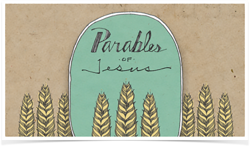 Sermon Series - Kingdom Life - The Parables of Jesus